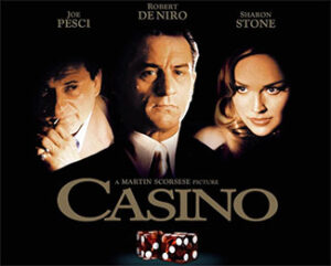 "The movie ""Casino"""