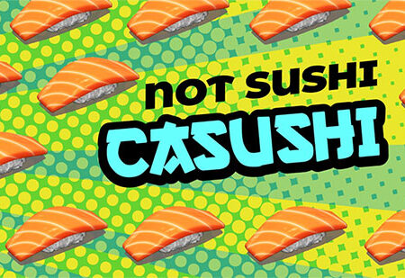Casushi: The New Casino Way to Roll It?